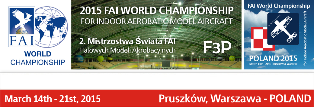 2015 FAI World Championships for Indoor Aerobatic Model Aircraft
